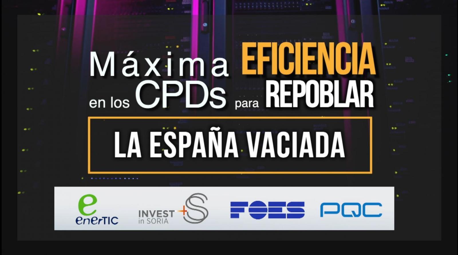 Máxima eficiencia en los CPDs para repoblar la España Vaciada